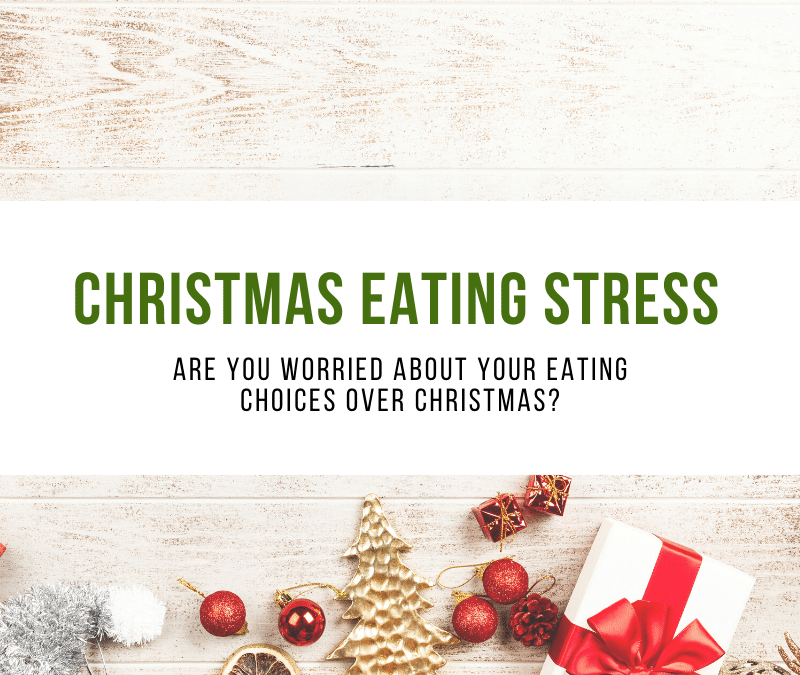 Christmas Eating Stress Tips