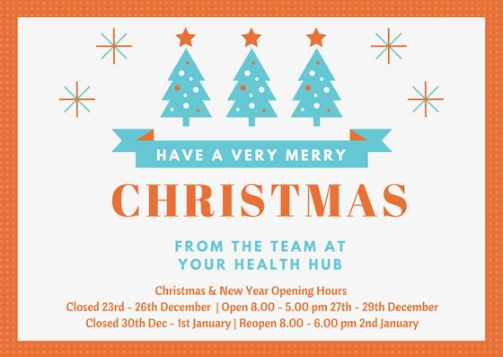 Your Health Hub Christmas and New Year Opening Hours